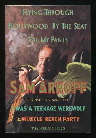Image for Flying Through Hollywood By the Seat of My Pants