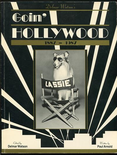 Image for Delmar Watson's Goin' Hollywood 1887-1987 [*SIGNED*]