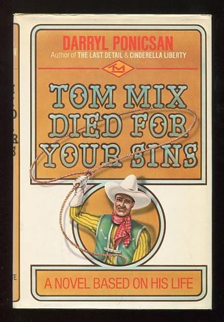 Image for Tom Mix Died for Your Sins; a novel based on his life