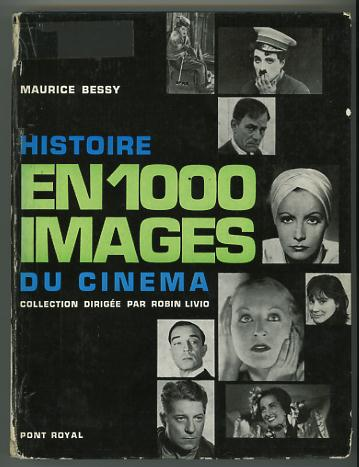 Image for Histoire en 1000 images du cinema; collection dirigee par Robin Livio