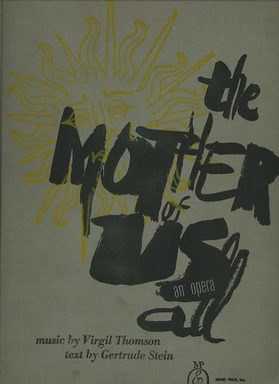 Image for The Mother of Us All (an opera) [limited/numbered edition, *SIGNED* by the composer; with three original photographs by Carl Van Vechten]