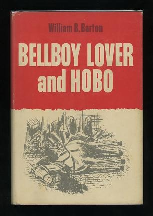 Image for Bellboy Lover and Hobo (An Autobiography)