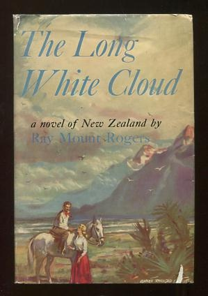 Image for The Long White Cloud; a novel of New Zealand