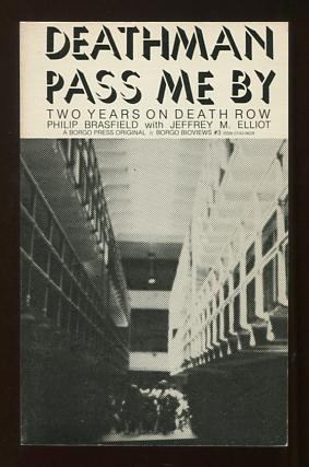 Image for Deathman Pass Me By: Two Years on Death Row