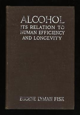Image for Alcohol: Its Relation to Human Efficiency and Longevity