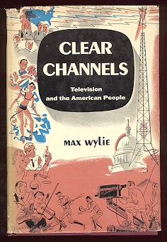Image for Clear Channels: Television and the American People