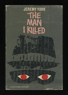 Image for The Man I Killed (A Cock Robin Mystery)