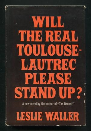 Image for Will the Real Toulouse-Lautrec Please Stand Up?