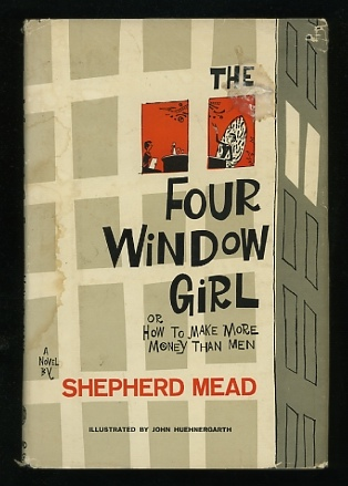 Image for The Four Window Girl; or, How to Make More Money Than Men