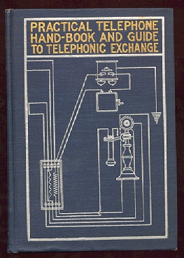 Image for Practical Telephone Hand Book & Guide to Telephonic Exchange