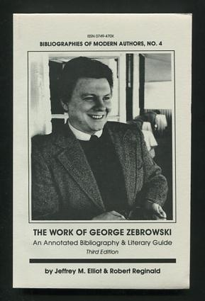 Image for The Work of George Zebrowski: An Annotated Bibliography & Literary Guide
