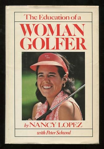 Image for The Education of a Woman Golfer