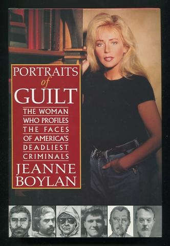 Image for Portraits of Guilt: The Woman Who Profiles the Faces of America's Deadliest Criminals [*SIGNED*]