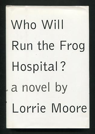 Image for Who Will Run the Frog Hospital?