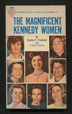 Image for The Magnificent Kennedy Women