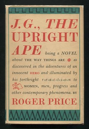 Image for J.G., The Upright Ape
