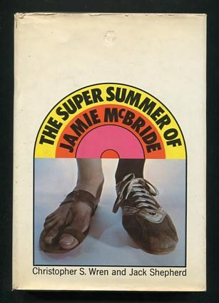 Image for The Super Summer of Jamie McBride [*SIGNED*]