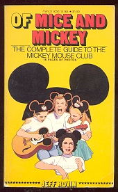 Image for Of Mice and Mickey: The Complete Guide to the Mickey Mouse Club