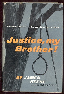 Image for Justice, My Brother!: A Novel of Oklahoma in the Early Nineteen Hundreds
