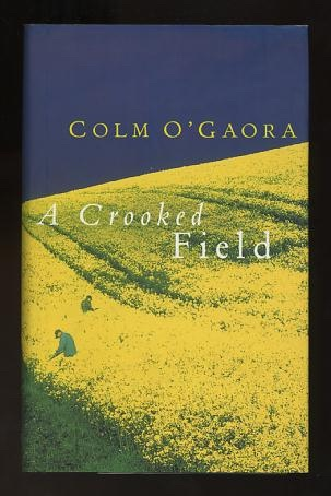 Image for A Crooked Field [*SIGNED*]