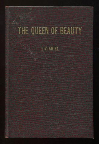 Image for The Queen of Beauty: A Comedy in Four Acts, based on the Book of Esther; with or without music [*SIGNED*]