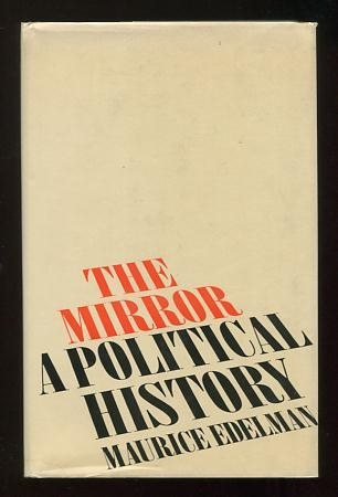 Image for The Mirror: A Political History