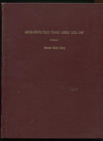 Image for United States Policy Toward Liberia: 1923-1947