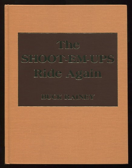 Image for The Shoot-Em-Ups Ride Again: A Supplement to Shoot-Em-Ups