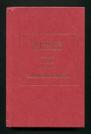 Image for Fires: Essays, Poems, Stories, 1966-1982