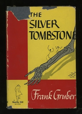 Image for The Silver Tombstone [*SIGNED*]