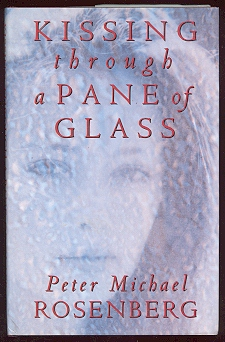 Image for Kissing Through a Pane of Glass [*SIGNED*]
