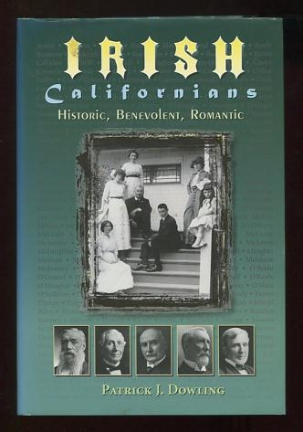 Image for Irish Californians: Historic, Benevolent, Romantic