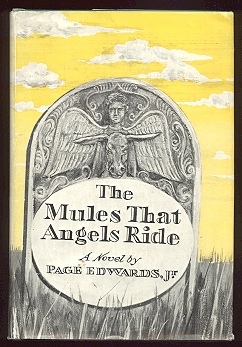 Image for The Mules That Angels Ride