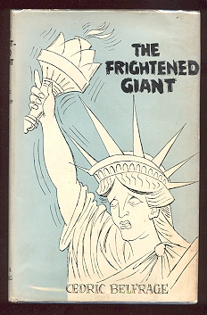 Image for The Frightened Giant: My Unfinished Affair with America
