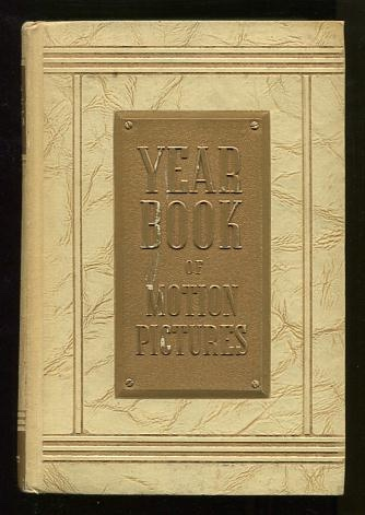 Image for The 1947 Film Daily Year Book of Motion Pictures