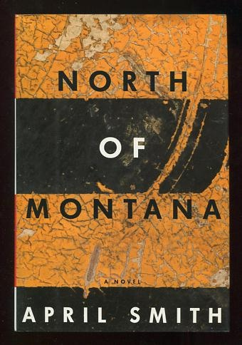 Image for North of Montana [*SIGNED*]