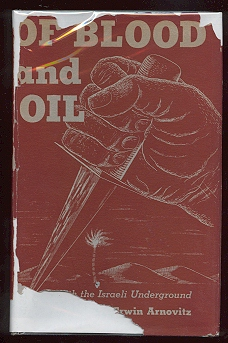 Image for Of Blood and Oil: With the Israeli Underground [*SIGNED*]