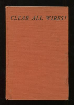 Image for Clear All Wires! A Play in Three Acts