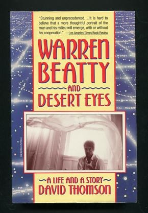 Image for Warren Beatty and Desert Eyes: A Life and a Story [*SIGNED*]