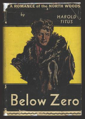 Image for Below Zero: A Romance of the North Woods