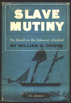 Image for Slave Mutiny: The Revolt on the Schooner Amistad