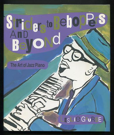 Image for Striders to Beboppers and Beyond: The Art of Jazz Piano